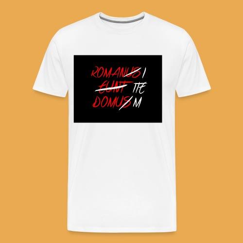 Römer gehen das Haus - Männer Premium T-Shirt