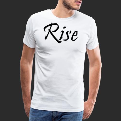 Rise - Männer Premium T-Shirt