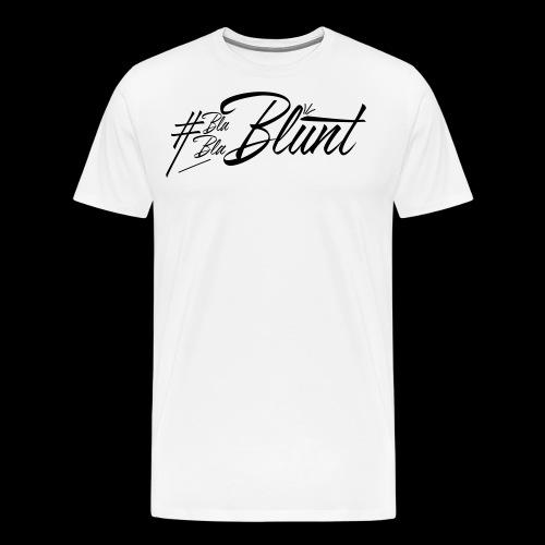 #BlaBlaBlunt . Say less , create more ! - Men's Premium T-Shirt