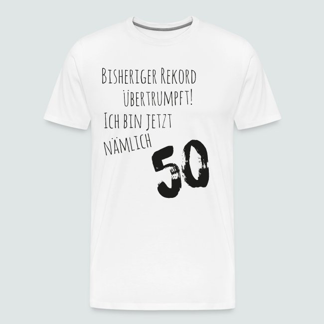 50er Geburtstag - Cooler Spruch