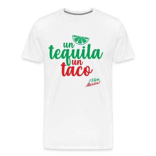 Un Tequila Un Taco - Camiseta premium hombre