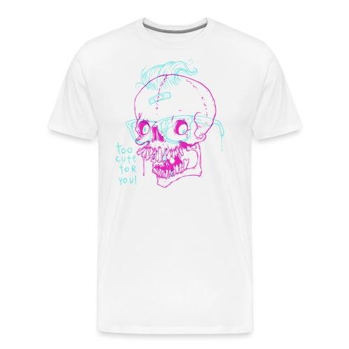 TOO CUTE FOR YOU - Koszulka męska Premium