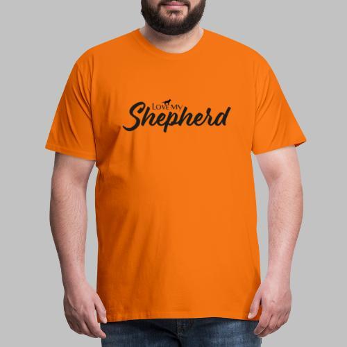 LOVE MY SHEPHERD - Black Edition - Dog Lover - Männer Premium T-Shirt