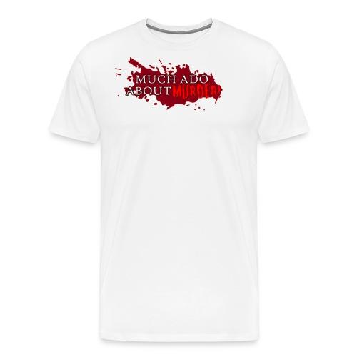 MURDER GRAPHIC png - Men's Premium T-Shirt