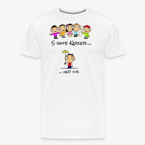5 gute Kegler ...und ich! - Männer Premium T-Shirt