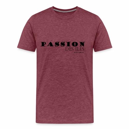 PASSION DES ILES - T-shirt Premium Homme
