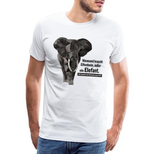 Niemand braucht Elfenbein, außer ein Elefant! - Männer Premium T-Shirt