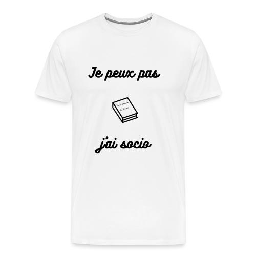 Je peux pas j'ai socio - T-shirt Premium Homme