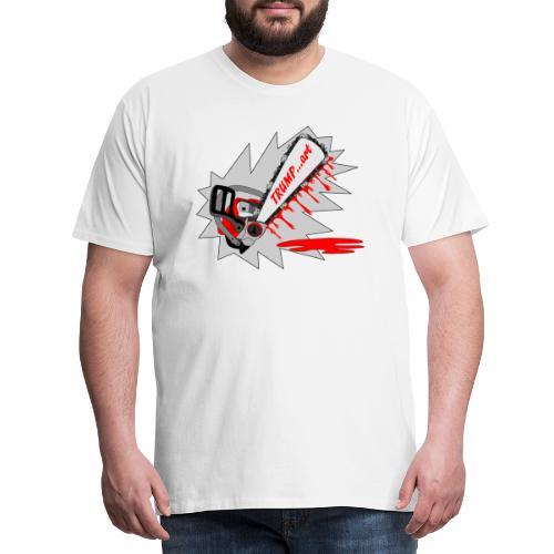 t shirt trump ...art la politique tronconneuse - T-shirt Premium Homme