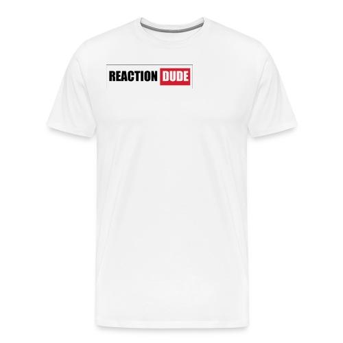 ReactionDude Gear - T-shirt Premium Homme