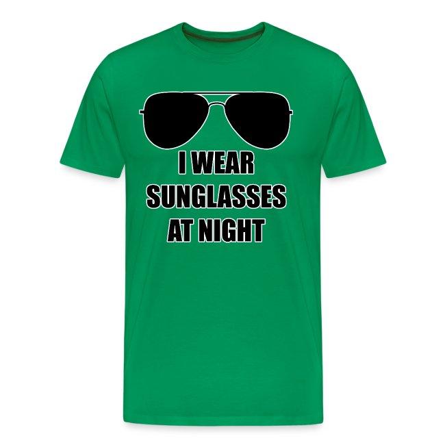 I Wear Sunglasses At Night