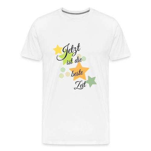 Die beste Zeit - Männer Premium T-Shirt