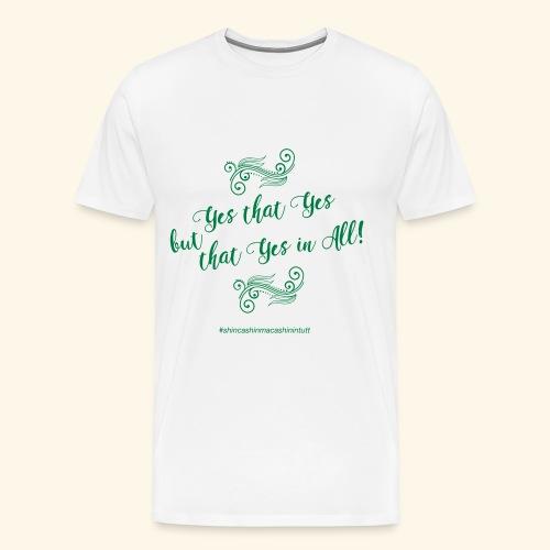 yesthatyes - Maglietta Premium da uomo