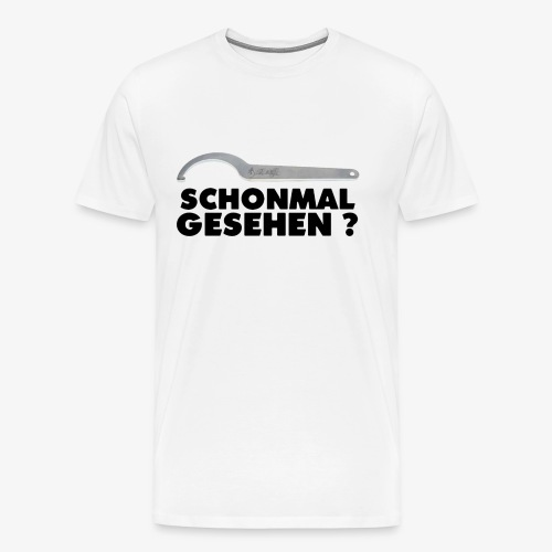 SCHONMAL GESEHEN ? - Männer Premium T-Shirt