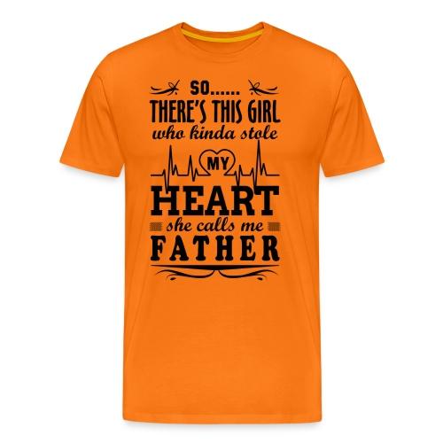 My Heart She Calls Me Father - Men's Premium T-Shirt