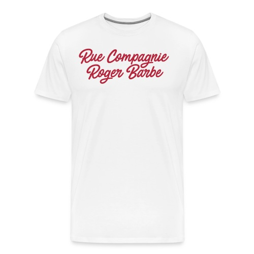 rue compagnie roger barbe - T-shirt Premium Homme
