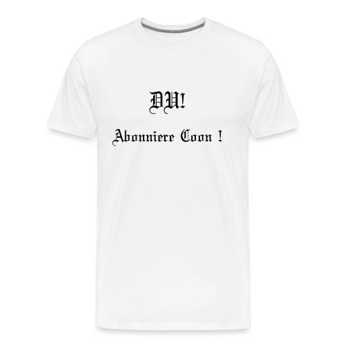 DU! Abonniere Coon! - Männer Premium T-Shirt