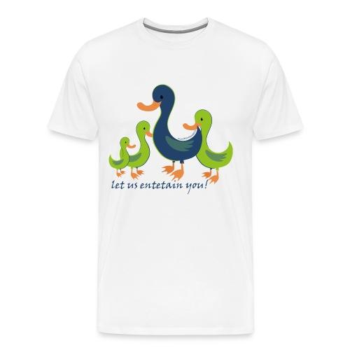 Entetain - Männer Premium T-Shirt