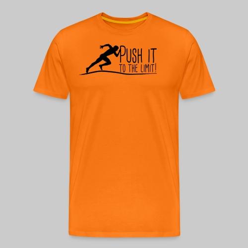 Push it to the limit Man - Männer Premium T-Shirt
