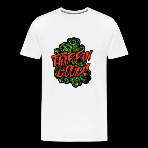 TRIPPIN GOOD - Maglietta Premium da uomo