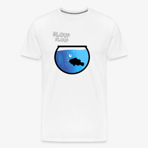 Bloup (Comme un poisson dans l'eau) - T-shirt Premium Homme