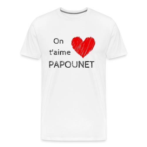 On t'aime papounet - T-shirt Premium Homme
