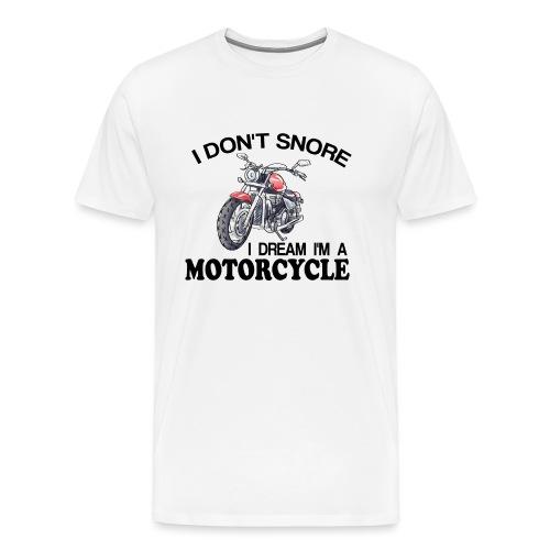 I DON´T SNORE - Camiseta premium hombre