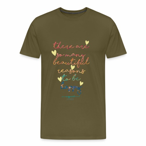 There are so many beautiful reasons to be happy - Men's Premium T-Shirt