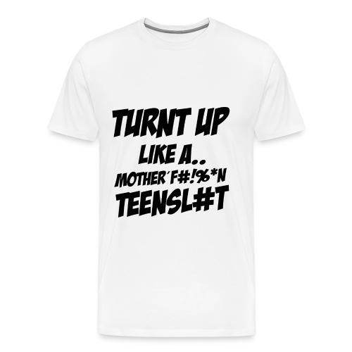 Turnt Up Kissenbezug 40x40 - Männer Premium T-Shirt