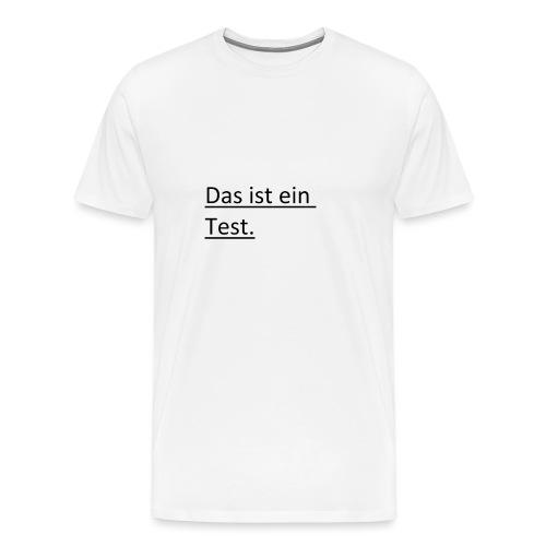 test - Männer Premium T-Shirt