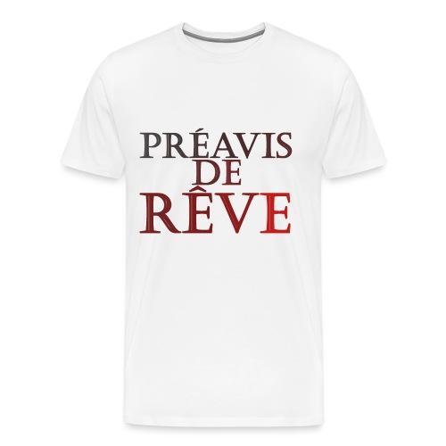 préavis de rêve (rouge) - T-shirt Premium Homme