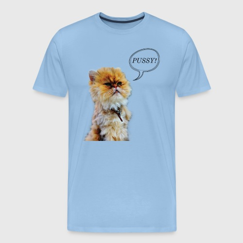 PUSSY - Men's Premium T-Shirt