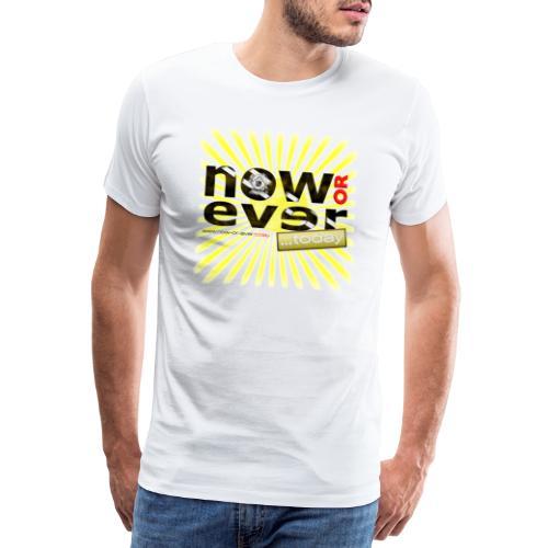 dielux now or ever white - Männer Premium T-Shirt
