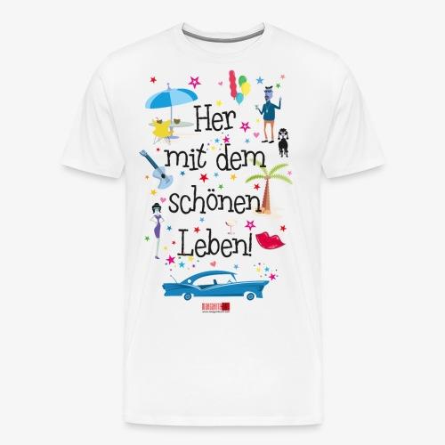 55 Her mit dem schönen Leben Margarita-Art - Männer Premium T-Shirt