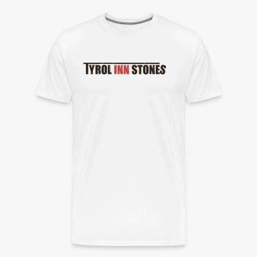 tyrol inn stones blackfon - Männer Premium T-Shirt