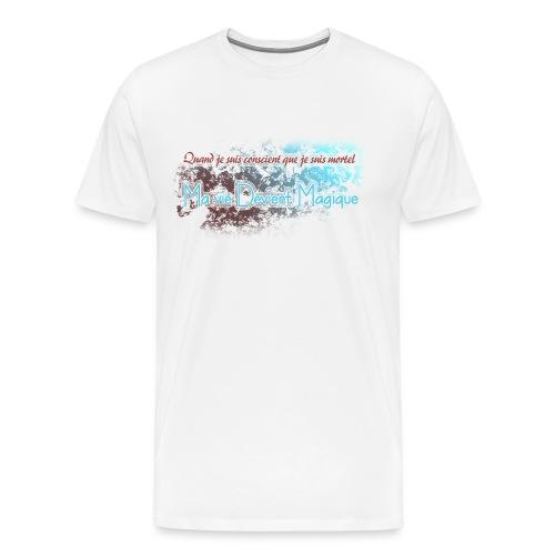 conscience de la mort - T-shirt Premium Homme