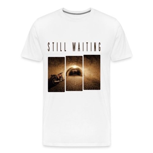 STILL WAITING - Männer Premium T-Shirt