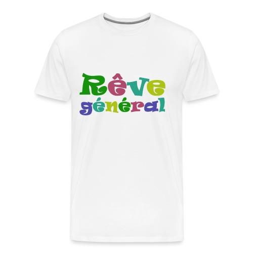 rêve général - T-shirt Premium Homme