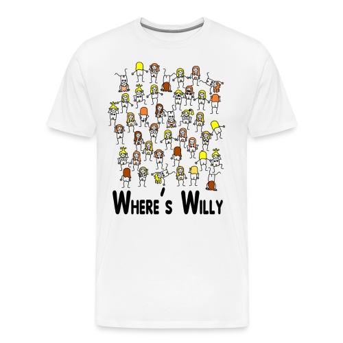 Where's willy - Men's Premium T-Shirt