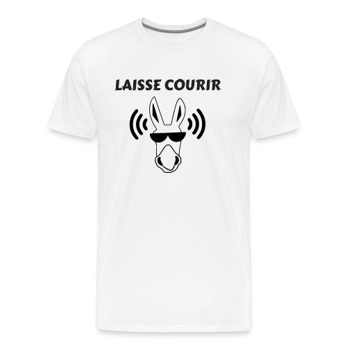 LAISSE COURIR - T-shirt Premium Homme