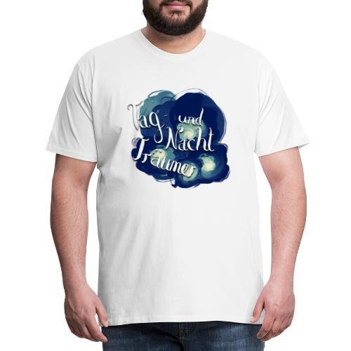 Tag- und Nachtträumer - Männer Premium T-Shirt