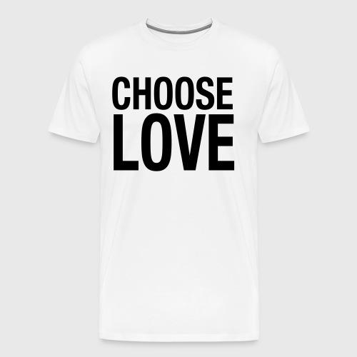 CHOOSE LOVE - Männer Premium T-Shirt