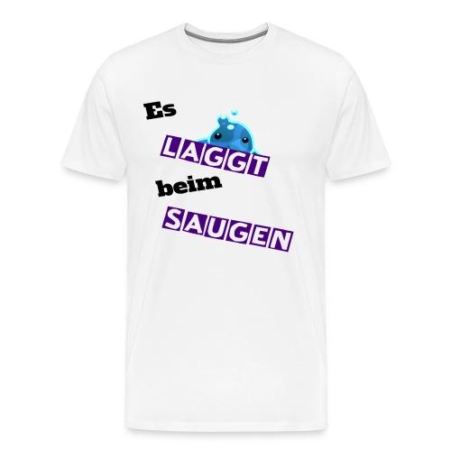Es laggt beim saugen - Männer Premium T-Shirt