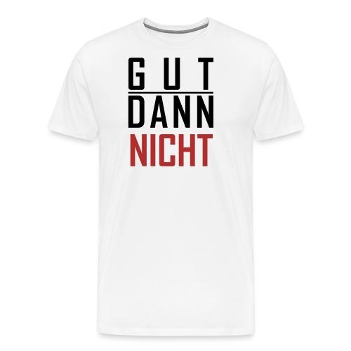 Gut dann nicht png - Männer Premium T-Shirt