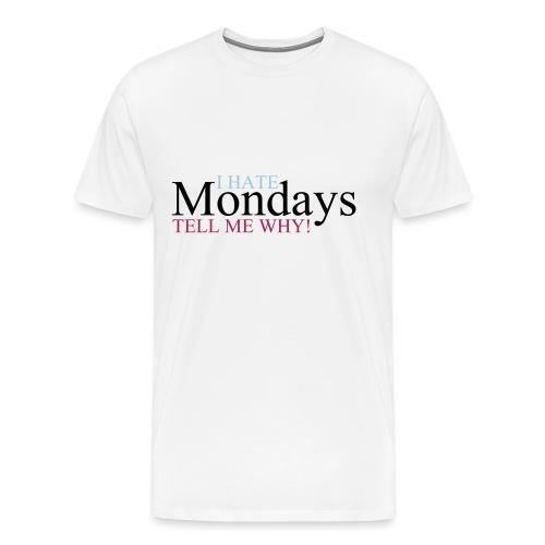 I_hate_mondays-ai - Maglietta Premium da uomo