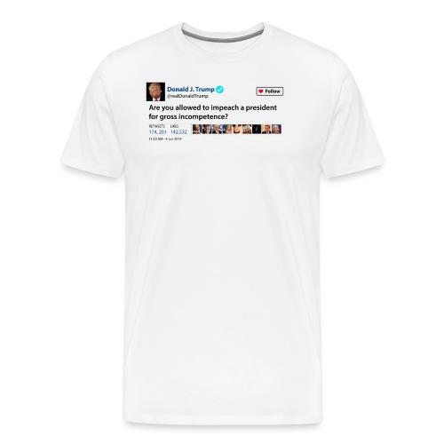 Trumps Tweet - Men's Premium T-Shirt