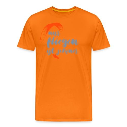 nur fliegen ist schöner - Männer Premium T-Shirt