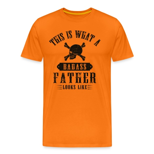This Is What A Badass Father Looks Like - Men's Premium T-Shirt