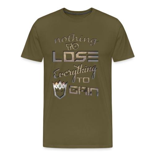 Nothign-to-Lose-light - Men's Premium T-Shirt