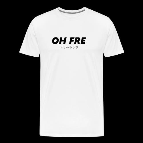 Oh fre black - Maglietta Premium da uomo